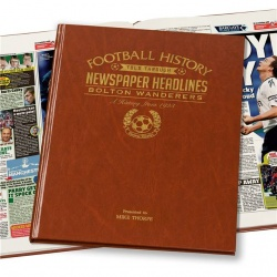 Personalised Bolton Wanderers Historic Newspaper Memorabilia Book
